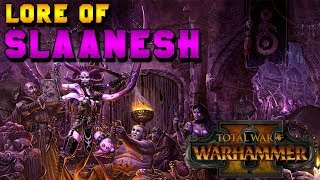Chaos Magic: Lore of Slaanesh (Lore, Breakdown & Speculation) |  Total War: Warhammer 2