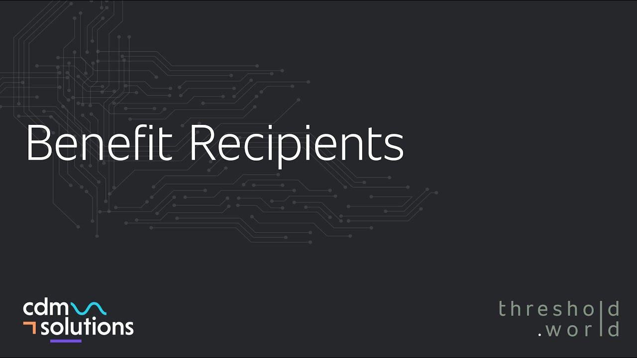 CDM Solutions - Benefit Recipients