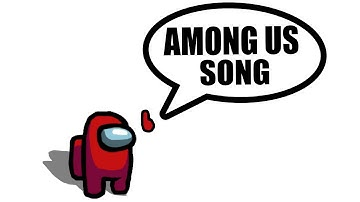Download Among Us Original Song Mp3 Free And Mp4
