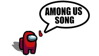 Among Us Song