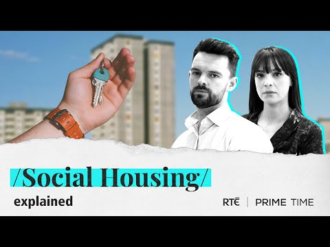 Social Housing   Explained By Prime Time