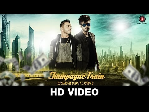 Champagne Train - DJ Shadow Dubai feat Juggy D | Juggy D and D-Sync |