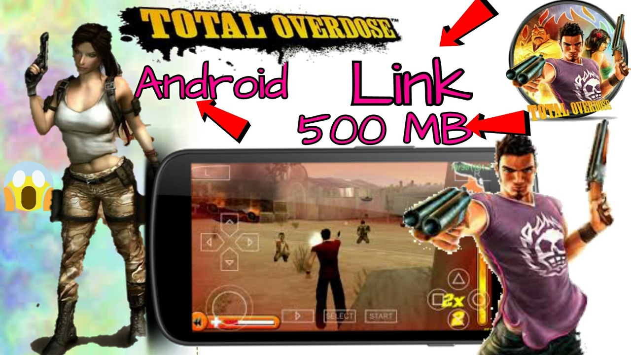 💥[500mb] download total overdose for android highly compressed.
