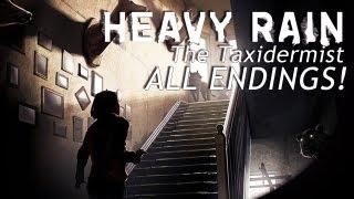 ALL ENDINGS - Heavy Rain: DLC: The Taxidermist