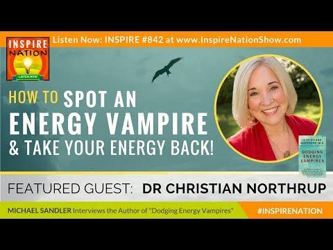 🌟DR CHRISTIANE NORTHRUP How to Spot Energy Vampires & Take Your Power Back  Dodging Energy Vampires