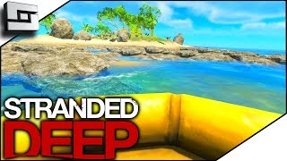 Stranded  Deep Gameplay - NEW STUFF AND THINGS! S3E1