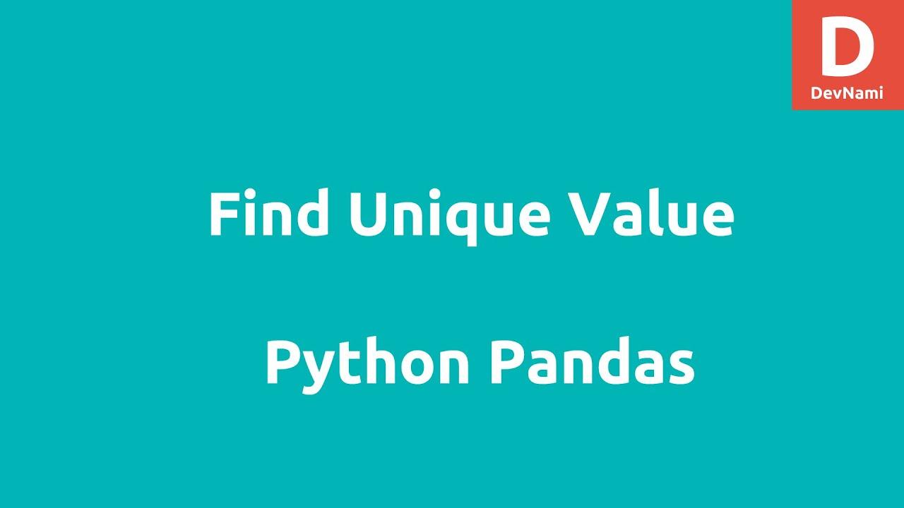 Python Pandas Find Unique Values