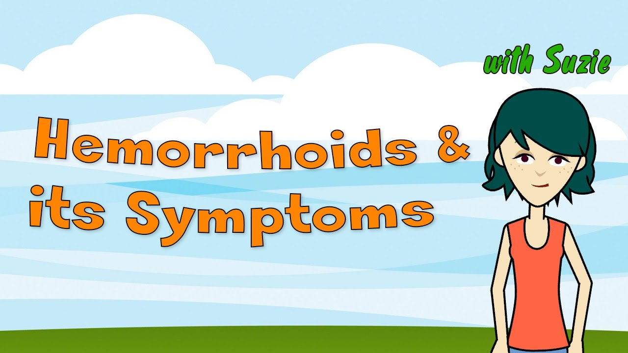 hemorrhoids & its symptoms - youtube, Human Body