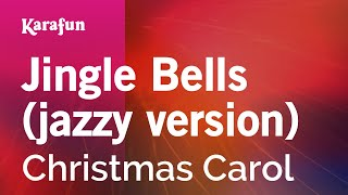 Karaoke Jingle Bells (jazzy version) - Christmas Carol *