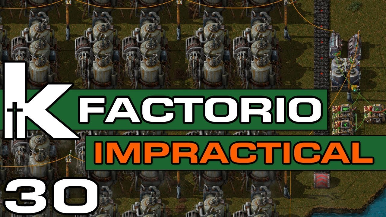 Factorio 0 17 | Impractical Ep 30 | Station Refactoring I | Let's Play  Factorio