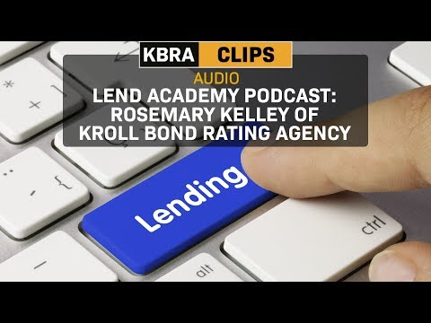 Lend Academy Podcast: Rosemary Kelley of KBRA