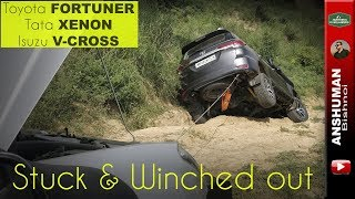 new Toyota Fortuner, Isuzu V-Cross & Tata Xenon...Stuck & Winched Out!