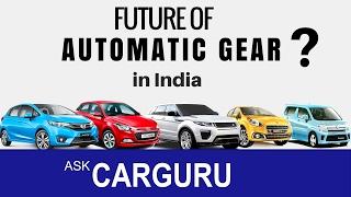 Future of Automatic Cars in India ? CARGURU Explains, हिन्दी में, Maruti, Honda, Tata, Hyundaii