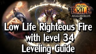 Path of Exile 2.6 - How to: Level 34+ Low Life Righteous Fire thumbnail
