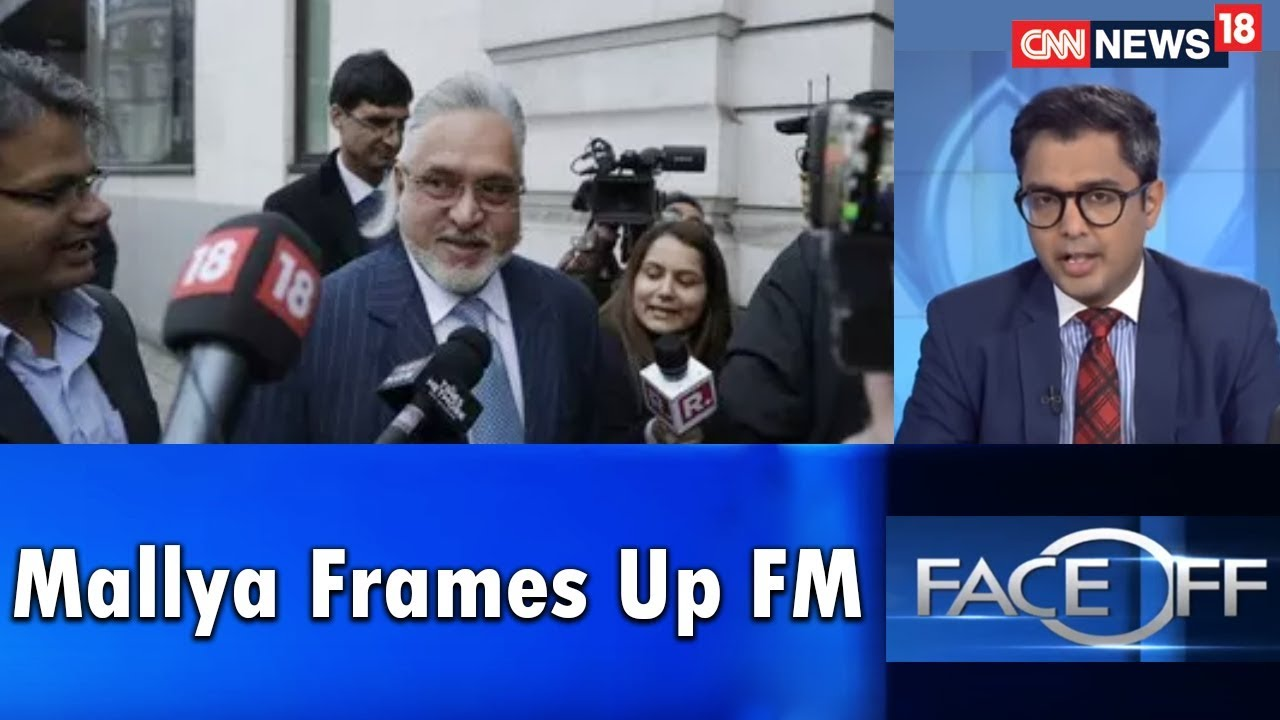 Face Off | Mallya Frames Up FM, Claims He Met jaitley Before Leaving | CNN News18