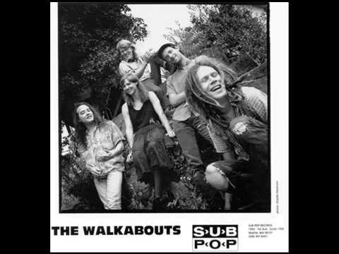 The Walkabouts - Got No Chains