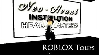 ROBLOX Tours: Neo-Avant Institution Headquarters Facility