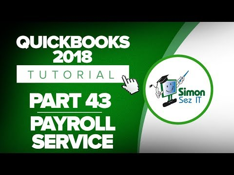 QuickBooks 2018 Training Tutorial Part 43: QuickBooks Payroll Service