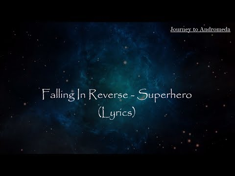 Falling In Reverse - Superhero (Lyrics)