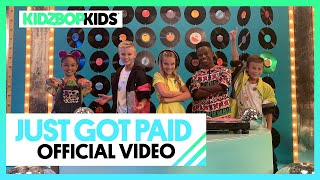 KIDZ BOP Kids - Just Got Paid (Official Music Video)