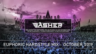 Basher - Release The Euphoria #16 (Euphoric Hardstyle Mix October 2019)