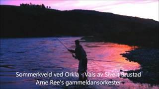 Sommerkveld ved Orkla - vals av Sivert Brustad