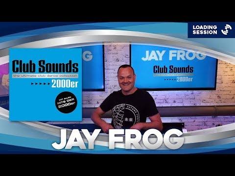 JAY FROG (GER) - Live DJ-Mix   CLUB SOUNDS 2000er