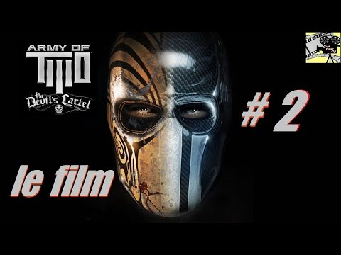 "Army Of TWO ""Le cartel du diable"" le Film VF [Filmgame Complet] #2"
