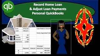 QuickBooks - Record Home Loan & Loan Payments Using Amortization Table