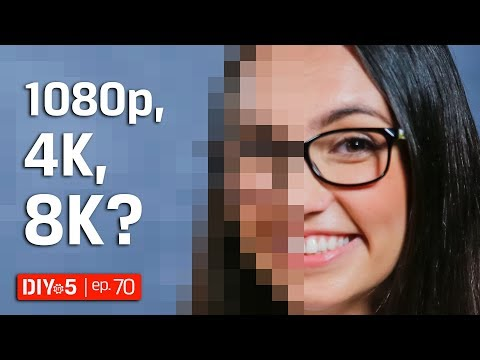 HD, 4K, 8K? TV and Camera Video Resolutions Explained – DIY in 5 Ep 70