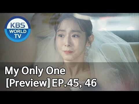My Only One | 하나뿐인 내편 EP45,46 [Preview]
