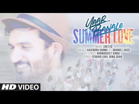 Yaar Banale (Full Song) Gajendra Verma, Orange|Juice | Chetz D | Latest Punjabi Songs 2019
