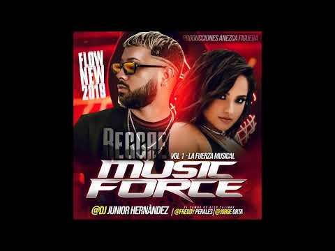 ►Reggae Flow New 2019► Music Force La Fuera Musical
