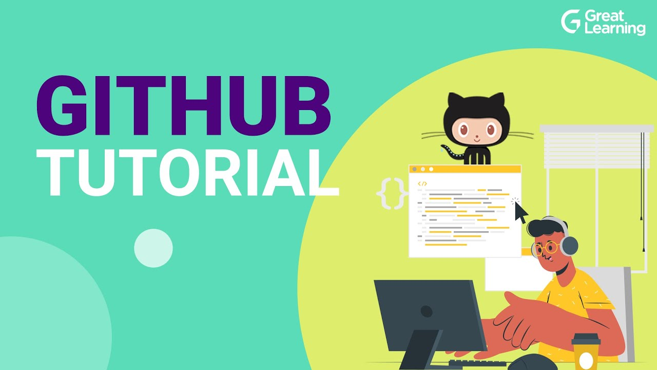 GitHub Tutorial | GitHub Tutorial For Beginners in 2021 | What is GitHub ? | Great Learning