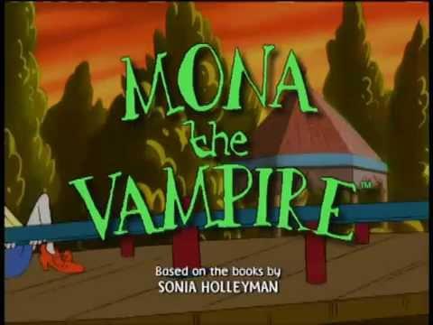 Mona the Vampire Opening