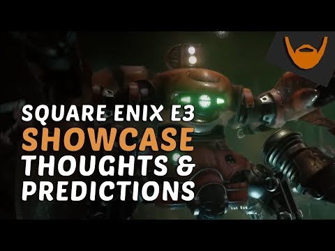 Square Enix E3 Showcase 2018 - Thoughts, Speculation & Discussion