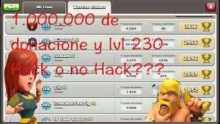 1.000.000 en donaciones lvl 230 hack o no hack? | clash of clans| curiosidades