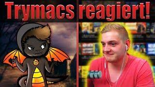 Trymacs reagiert auf mein Video!...