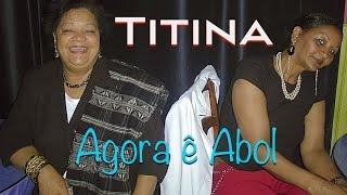 Titina - Agora ê Abol [Live na Aula Magna]