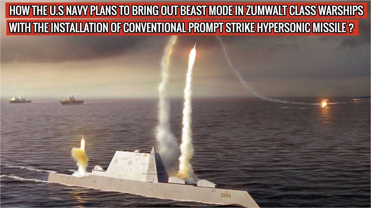 Zumwalt class warships to have Conventional Prompt Strike missiles instead of Advanced Gun Systems!