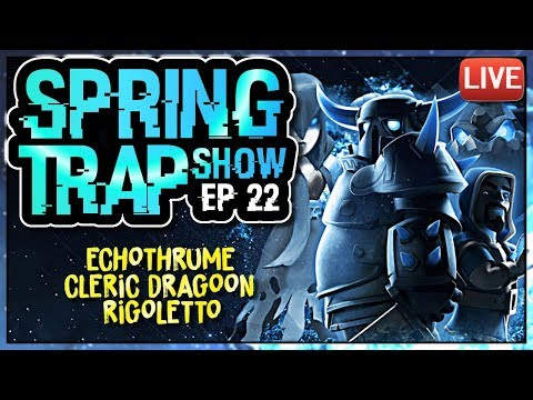 RIGOLETTO AND THE BYEFOREVER PODCAST | SPRING TRAP SHOW ep 22 | Clash of Clans