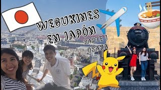 VLOG: JAPÓN PARTE I- OSAKA (ESP/ENG SUB) | Wegukines En Corea