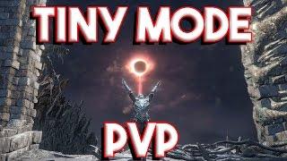 Dark Souls 3 Tiny Mode Mod (PvP Arena STR Build) Tiny Souls 3!