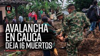 Al menos 14 muertos y cinco heridos por deslizamiento en Cauca | El Espectador