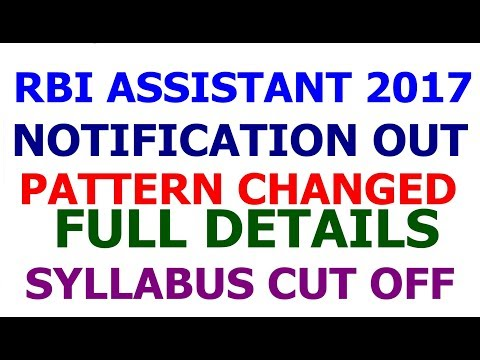 RBI Assistant 2017 Notification Full Details | Syllabus | Cut off | Vacancy |Exam Pattern
