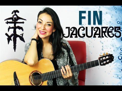 FIN – Jaguares (Cover Clauzen Villarreal)
