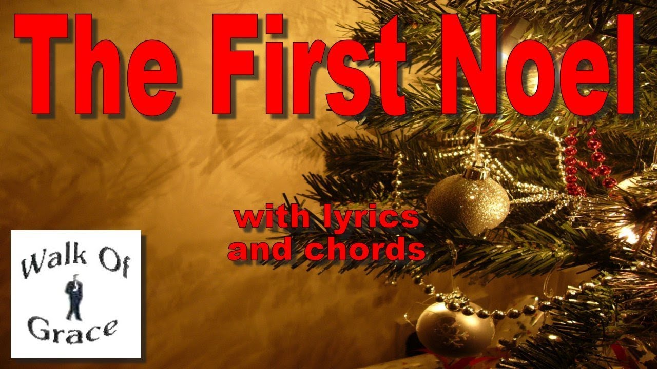 THE FIRST NOEL Chords - Public Domain | E-Chords