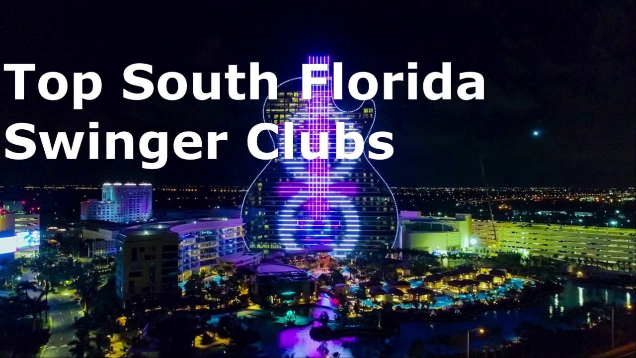 SWINGERS CLUBS in Miami & Ft Lauderdale