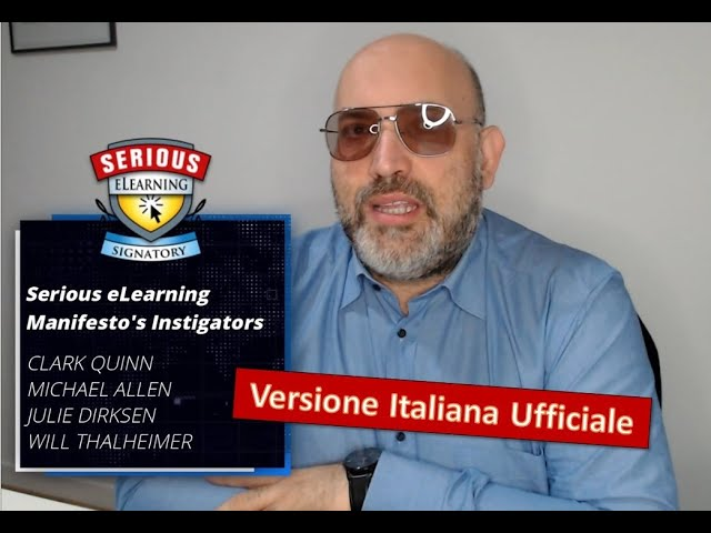 Serious eLearning Manifesto - Italian Official Version - presented by Nicolò Piave
