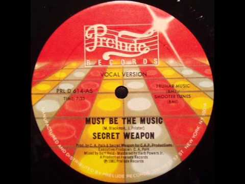 Secret Weap  Must Be The Music Original 12 Mix US Prelude 12 1981